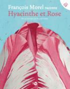 [Morel, François] Hyacinthe et Rose 9782364742062