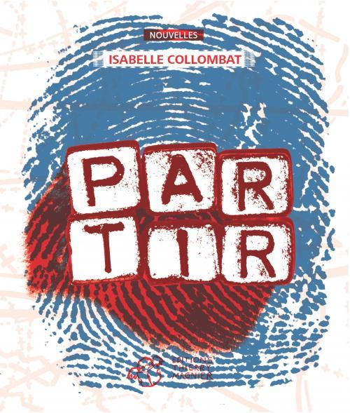 Le coin des lecteurs - Partir, Isabelle Collombat