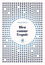 "<a href=""/node/92858"">Bleu comme l'espoir</a>"
